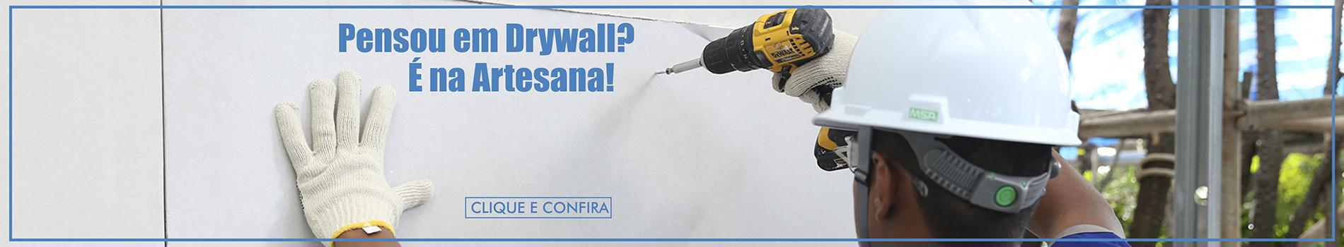 Aqui na Artesana você encontra: Drywall