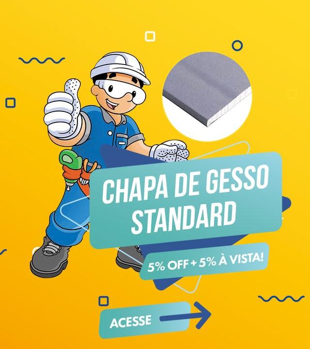 Chapa de Gesso Standard com 5% OFF