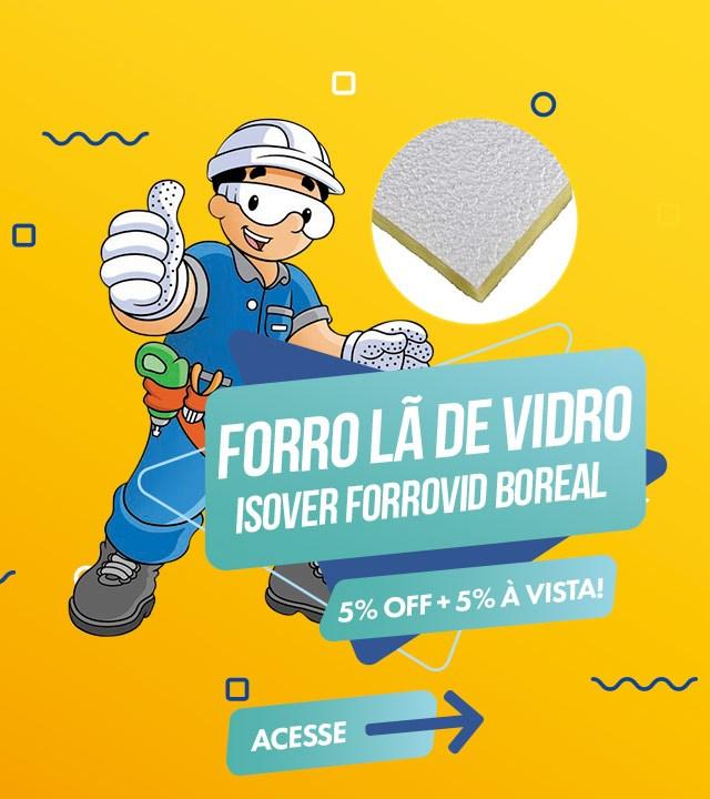 Forro Lã de Vidro com 5% OFF